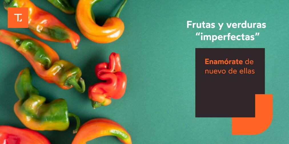 frutas verduras imperfectas enamorate » Treze Marketing